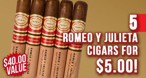 Romeo y Julieta 5-Pack Only $5.00 More With Box Purchase!